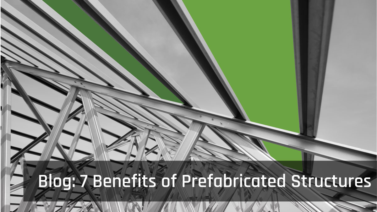 7 Benefits Prefabricated Structures